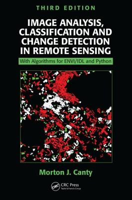 Image Analysis, Classification and Change Detection in Remote Sensing: With Algorithms for ENVI/IDL and Python Cover Image