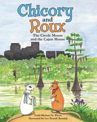 Chicory and Roux: The Creole Mouse and the Cajun Mouse Cover Image