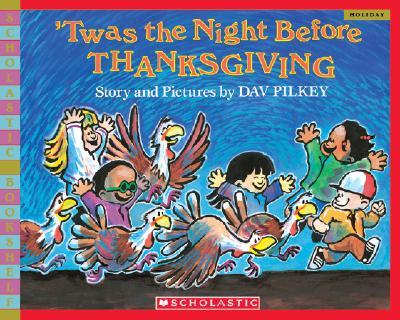 'Twas the Night Before Thanksgiving (Scholastic Bookshelf) Cover Image