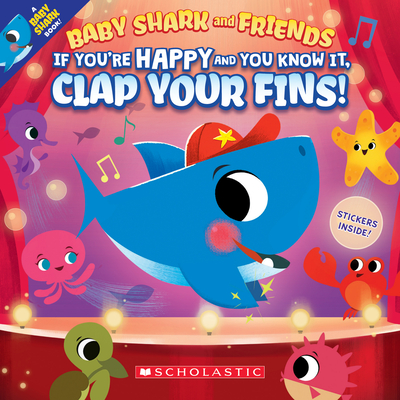 If You're Happy and You Know It, Clap Your Fins (Baby Shark and Friends) Cover Image