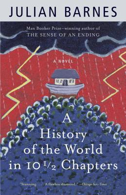 A History of the World in 10 1/2 Chapters (Vintage International) Cover Image