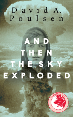 And Then the Sky Exploded Cover Image