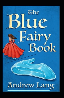Blue fairy book: illustrated edition Cover Image