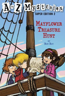 A to Z Mysteries Super Edition 2: Mayflower Treasure Hunt Cover Image