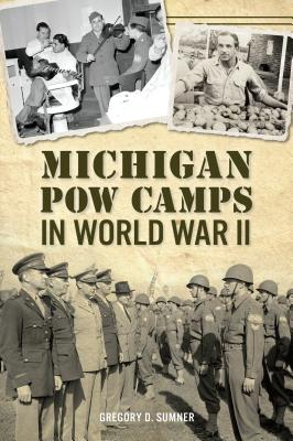 Michigan POW Camps in World War II Cover Image