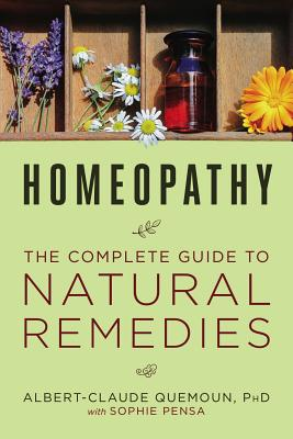 Homeopathy: The Complete Guide to Natural Remedies Cover Image