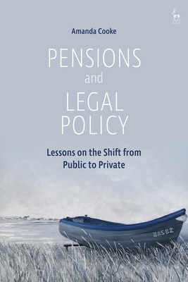 Pensions and Legal Policy: Lessons on the Shift from Public to Private Cover Image