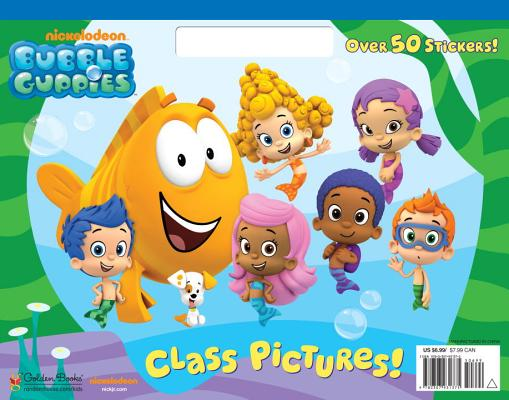 Class Pictures! (Bubble Guppies) Cover Image