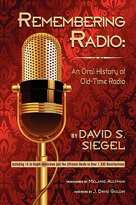 Remembering Radio: An Oral History of Old-Time Radio Cover Image