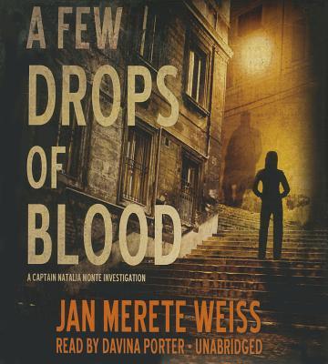 A Few Drops of Blood (Captain Natalia Monte #2) Cover Image