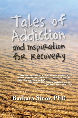 Tales of Addiction and Inspiration for Recovery Cover