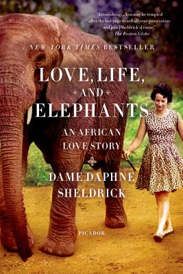 Love, Life, and Elephants: An African Love Story Cover Image