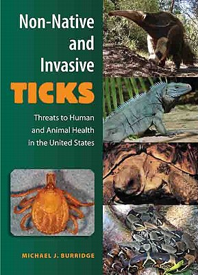 Non-Native and Invasive Ticks: Threats to Human and Animal Health in the United States Cover Image
