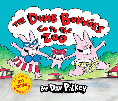 The Dumb Bunnies Go to the Zoo Cover Image