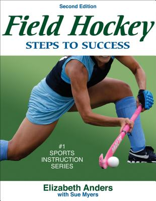 Field Hockey: Steps to Success (STS (Steps to Success Activity) Cover Image
