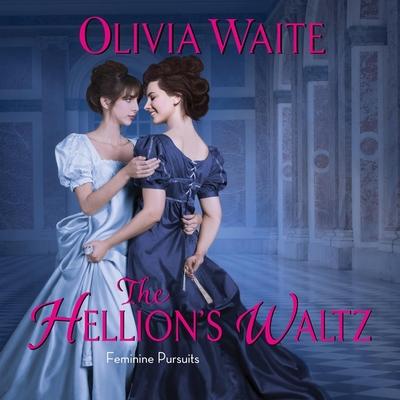 The Hellion's Waltz: Feminine Pursuits Cover Image