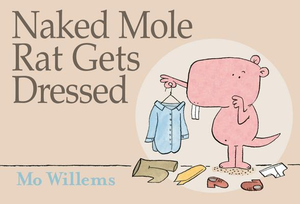 Naked Mole Rat Gets Dressed Cover