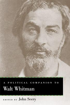 Cover for A Political Companion to Walt Whitman (Political Companions to Great American Authors)