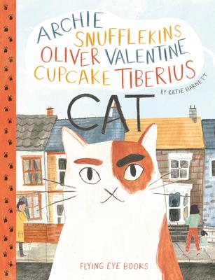 Archie Snufflekins Oliver Valentine Cupcake Tiberius Cat Cover Image