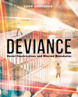 Deviance: Social Constructions and Blurred Boundaries Cover Image