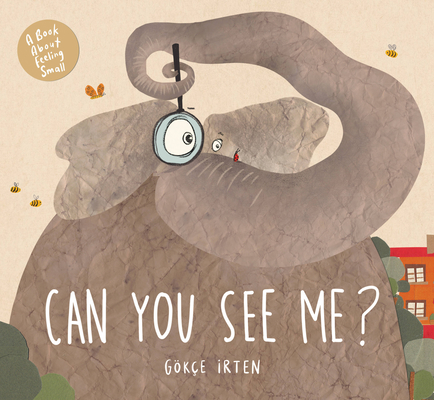 Can You See Me?: A Book About Feeling Small Cover Image