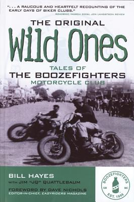 The Original Wild Ones: Tales of the Boozefighters Motorcycle Club Cover Image