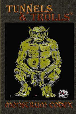 Monstrum Codex: A Large Codex of T&T Monsters Cover Image