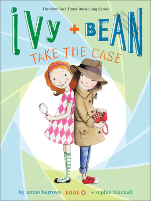 Ivy + Bean Take the Case (Ivy & Bean #10) Cover Image
