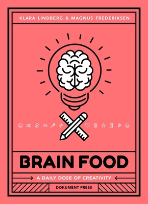 Brain Food: A Daily Dose of Creativity Cover Image