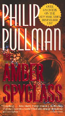 The Amber Spyglass: His Dark Materials - Book III Cover Image
