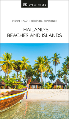 DK Eyewitness Thailand's Beaches and Islands (Travel Guide) Cover Image