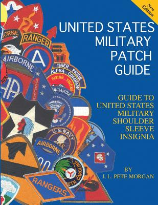 United States Military Patch Guide-Military Shoulder Sleeve Insignia Cover Image