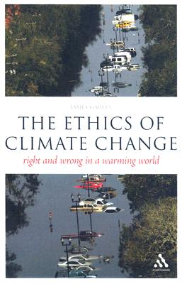 The Ethics of Climate Change (Think Now) Cover Image