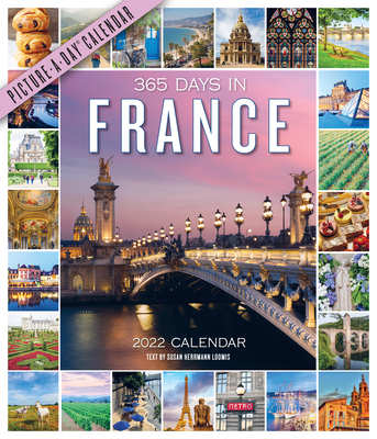 365 Days in France Picture-A-Day Wall Calendar 2022 Cover Image