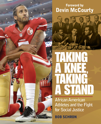 Taking a Knee, Taking a Stand: African American Athletes and the Fight for Social Justice Cover Image