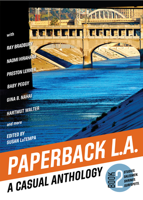Paperback L.A. Book 2: A Casual Anthology: Studios, Salesmen, Shrines, Surfspots Cover Image