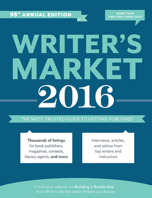 Writer's Market: The Most Trusted Guide to Getting Published Cover Image