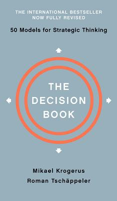 The Decision Book: Fifty Models for Strategic Thinking Cover Image