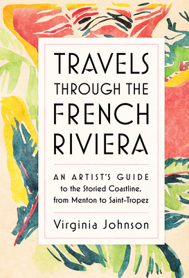 Cover for Travels Through the French Riviera