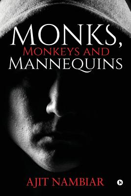 Monks, Monkeys and Mannequins Cover Image