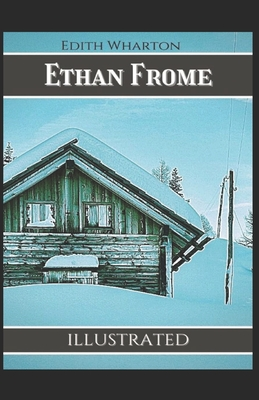 Ethan Frome Illustrated Cover Image