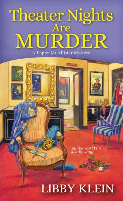 Theater Nights Are Murder (A Poppy McAllister Mystery #4) Cover Image