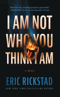 Cover for I Am Not Who You Think I Am
