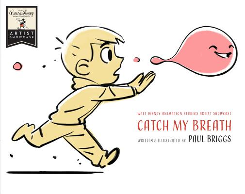 Catch My Breath by Paul Briggs