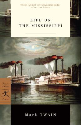 Life on the Mississippi (Modern Library Classics) Cover Image