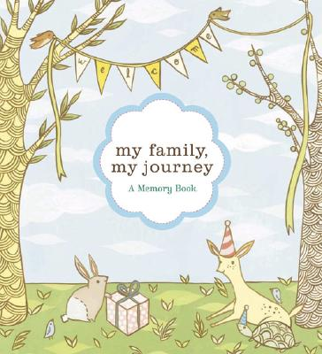 My Family, My Journey: A Baby Book for Adoptive Families (Adoption Books for Children, Adoption Gifts for Adoptive Parents, Adoption Baby Book) Cover Image
