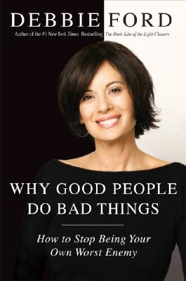 Why Good People Do Bad Things Cover