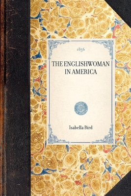 Cover for Englishwoman in America (Travel in America)