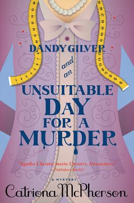 Dandy Gilver and an Unsuitable Day for a Murder Cover