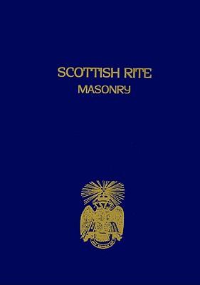 Scottish Rite Masonry Vol.1 Paperback Cover Image